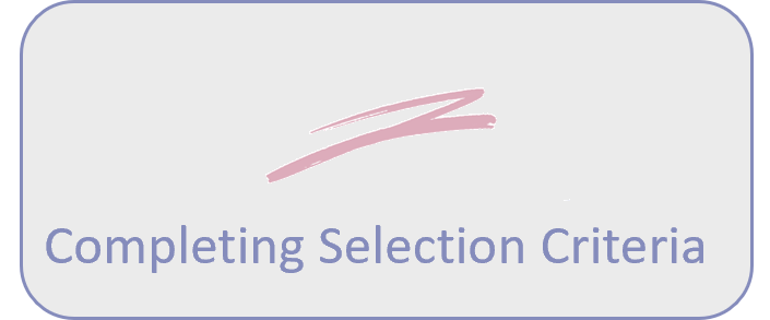 completing selection criteria